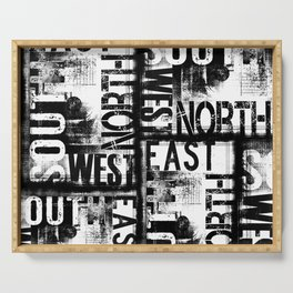East South North West Black White Grunge Typography Serving Tray