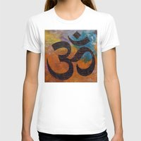 om T-shirts featuring Om by Michael Creese