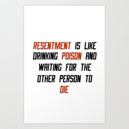 Carrie Fisher Resentment Quote Art Print