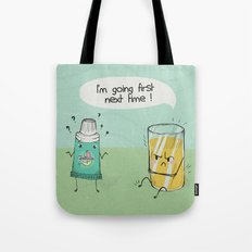 I'm going first Tote Bag