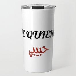 Te Quiero HABIBI Travel Mug