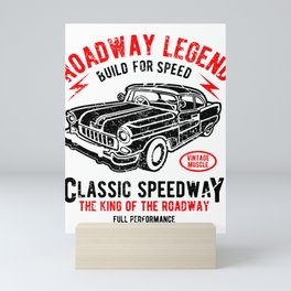Roadway Legend Build For Speed Mini Art Print