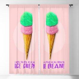 I Scream, You Scream, We All Scream for ICE CREAM! Blackout Curtain