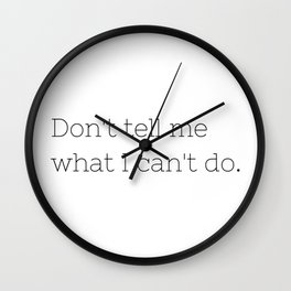 Don't tell me what I can't do - Lost - TV Show Collection Wall Clock