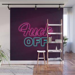 Fuck off Neon Sign Wall Mural