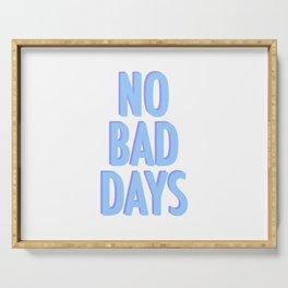 No Bad Days Pastel Blue Serving Tray