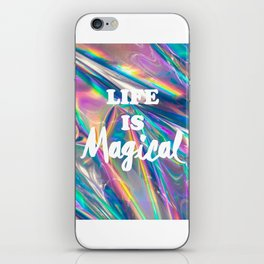 Life is Magical iPhone Skin