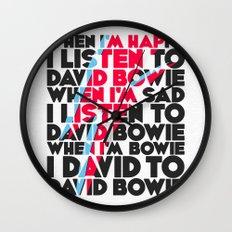 When I'm Happy I listen to David Wall Clock