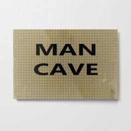 Man cave on tan Metal Print