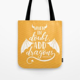 Add Dragons Tote Bag