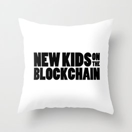 New Kids On The Blockchain Throw Pillow