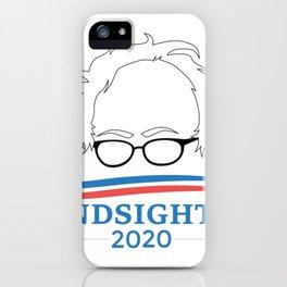 Bernie Sanders Hindsight Is 2020 Head iPhone Case