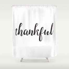 Thankful Lettering Design Shower Curtain