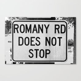 Romany Rd Does Not Stop (Archival) Canvas Print