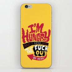 I'm hungry... iPhone & iPod Skin