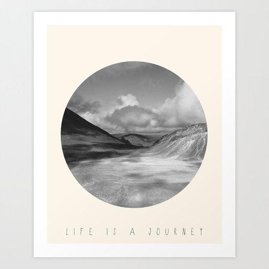 Life Is A Journey (Black & White) Art Print