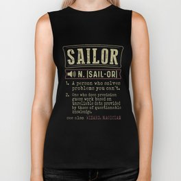 sailor is a persion who solves problem you cant hipster Biker Tank