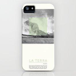 La Terra iPhone Case