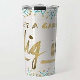 Dig It – Gold & Turquoise Travel Mug