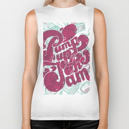 Pump Up the Jam Biker Tank