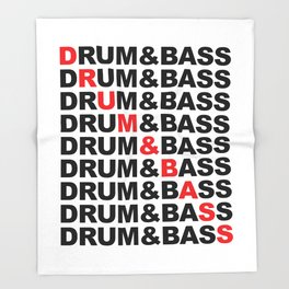 Drum & Bass List Rave Quote Throw Blanket