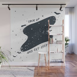 Look up. And get lost. Wall Mural