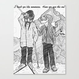 Have You Seen This One? Canvas Print