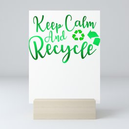 Keep Calm and Recycle Recycling Mini Art Print