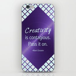 Ultra Violet & Iridescent Quote - Creativity is Contagious iPhone Skin
