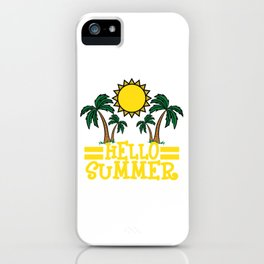 """Hello Summer"" tee design. Makes a nice and cool gift this summer to your loved ones!  iPhone Case"