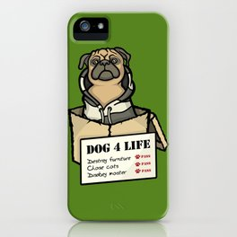 Dog 4 Life iPhone Case