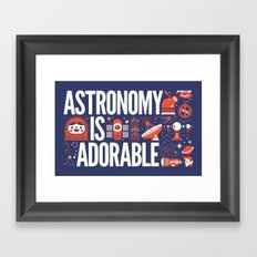 ASTRONOMY IS ... Framed Art Print