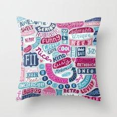 Happy, Stubborn, Weird Throw Pillow