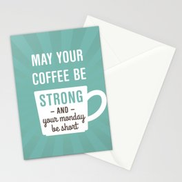 Coffee Strong Monday Short Stationery Cards