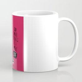 do small things with great love Coffee Mug