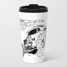 Kill The New Way Travel Mug