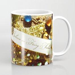 Believe in Fairytales Coffee Mug