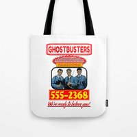 ghostbusters Tote Bags featuring Ghostbusters Advertisement by Silvio Ledbetter