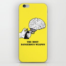 THE MOST DANGEROUS WEAPON iPhone Skin