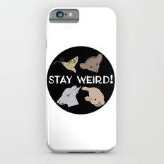 Stay Weird! iPhone 6s Slim Case