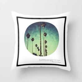 Live the life you have imagined #3 Throw Pillow