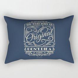 Lab No.4 - You Were Born An Original Don't Die A Copy - John Mason Inspirational Quotes poster Rectangular Pillow