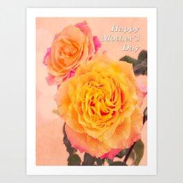 Happy Mother's Day Orange Roses Art Print