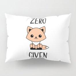 Zero Fox Given Pillow Sham