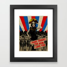 Fought For How I Love You Framed Art Print
