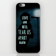 Love will tear us apart again iPhone & iPod Skin