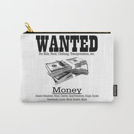 Wanted - Money Carry-All Pouch