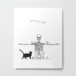 Skeleton and Cat Positive Quote Artwork - Stay Wavy Baby Metal Print