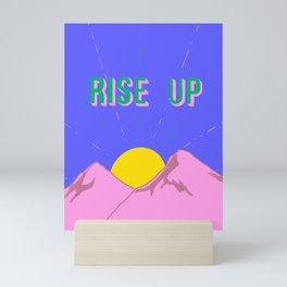 Rise Up Mini Art Print