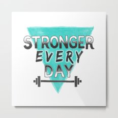 Stronger Every Day (barbell) Metal Print